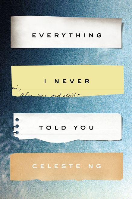 Everything I Never…