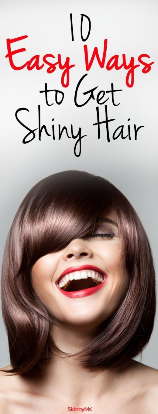 10 Easy Ways to Get Shiny Hair