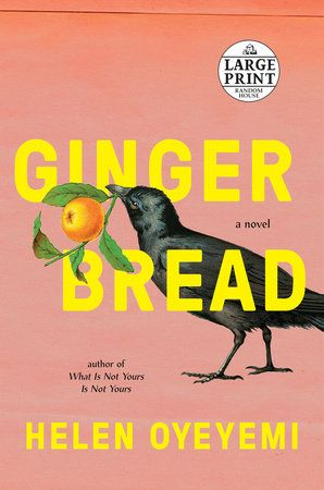 Gingerbread by Helen Oyeyemi | PenguinRandomHouse.com: Books