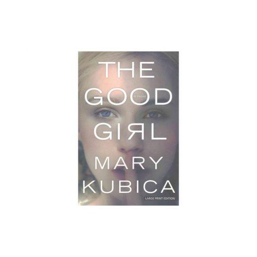 Good Girl (Paperback) (Mary Kubica)