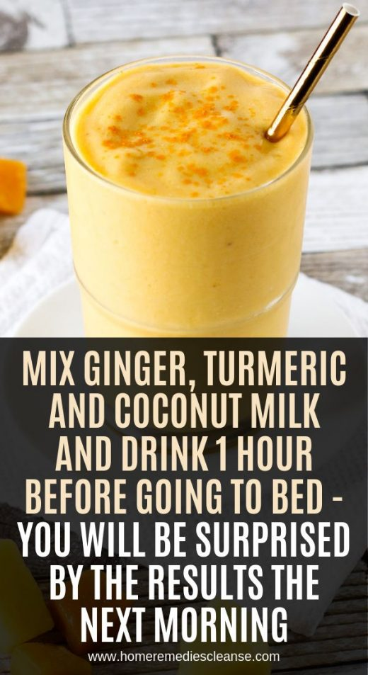 Mix Ginger, Turmeric and Coconut Milk And Drink 1 Hour Before Going To Bed – Y…