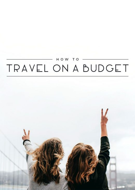 Money-Saving Tips: How to Travel on a Budget