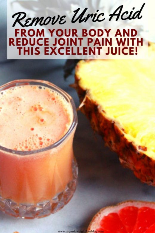 Remove Uric Acid From Your Body And Reduce Joint Pain With This Excellent Juice!