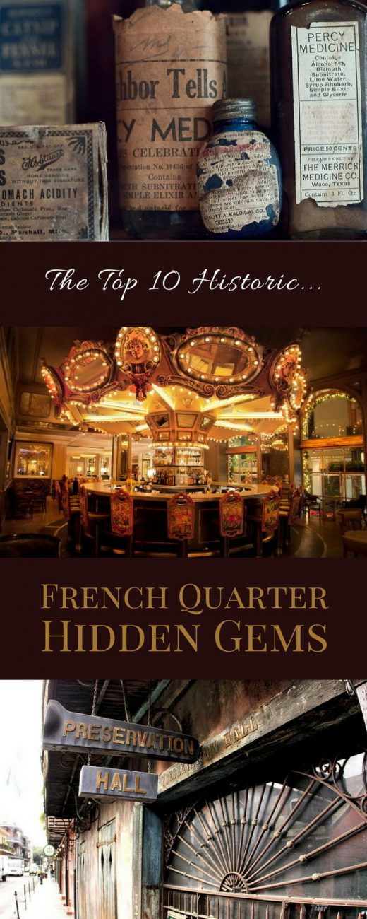 Top 10 Historic French Quarter Hidden Gems