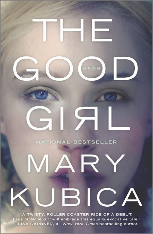 Good Girl, The: An addictively suspenseful and gripping thriller (Paperback)