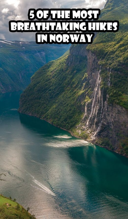 The 5 Best Hikes In Norway That Will Take Your Breath Away