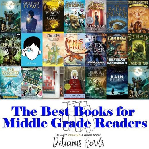 The Best Books for Middle Graders, ages 8-12, third grade, fourth grade, fifth g…