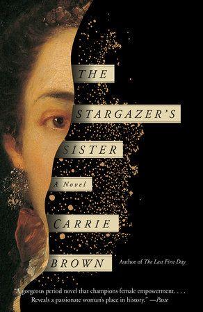 The Stargazer's Sister by Carrie Brown | PenguinRandomHouse.com: Books