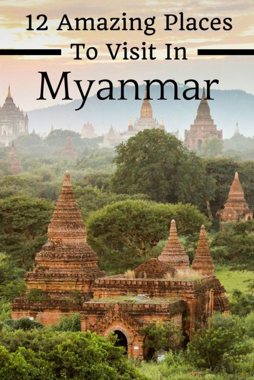 The Top Places to Visit in Burma / Myanmar
