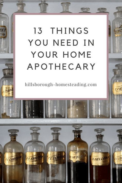 13 Things You Need In Your Home Apothecary