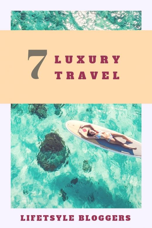 7 Luxury Travel Lifestyle Bloogers