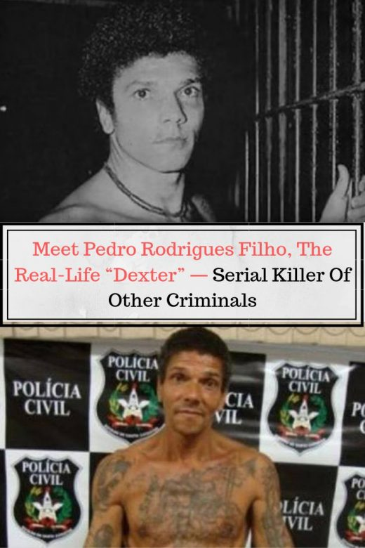 "Meet Pedro Rodrigues Filho, The Real-Life ""Dexter"" — Serial Killer Of Other Criminals"