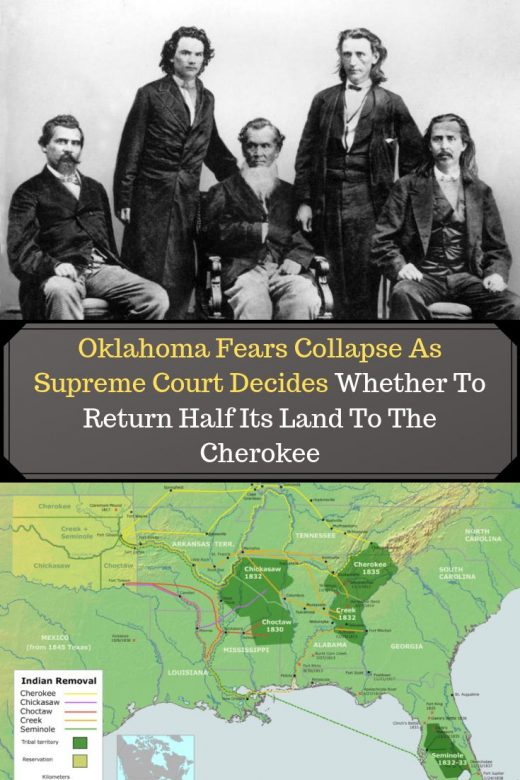 Oklahoma Fears Collapse As Supreme Court Decides Whether To Return Half Its Land To The Cherokee