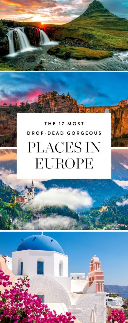 The 17 Most Drop-Dead Gorgeous Places in Europe