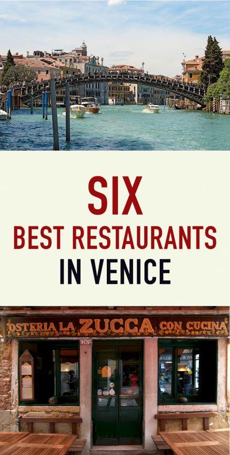 The SIX Best Restaurants in Venice