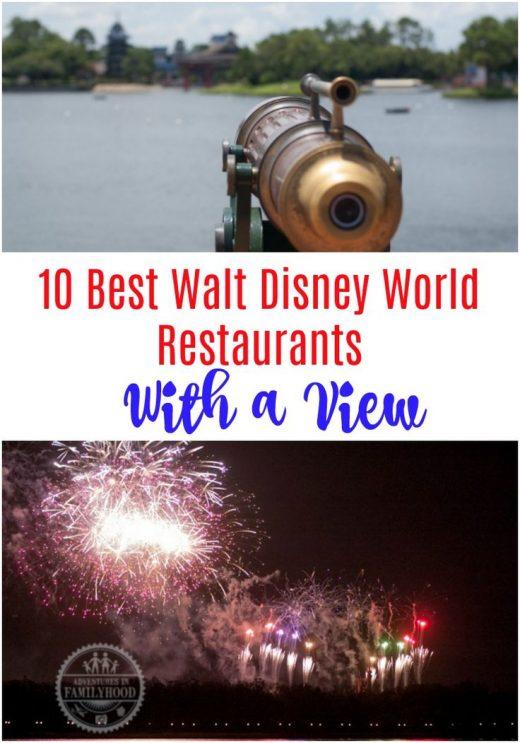 10 Best Walt Disney World Restaurants with a View