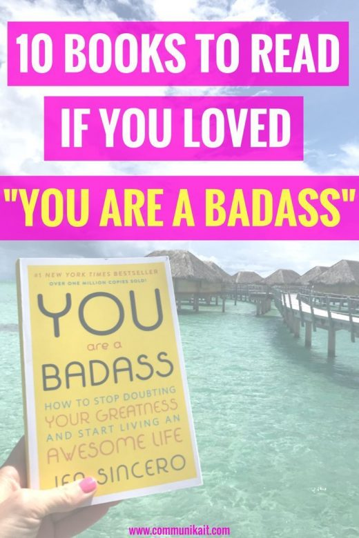 "10 Books To Read If You Loved ""You Are A Badass"""