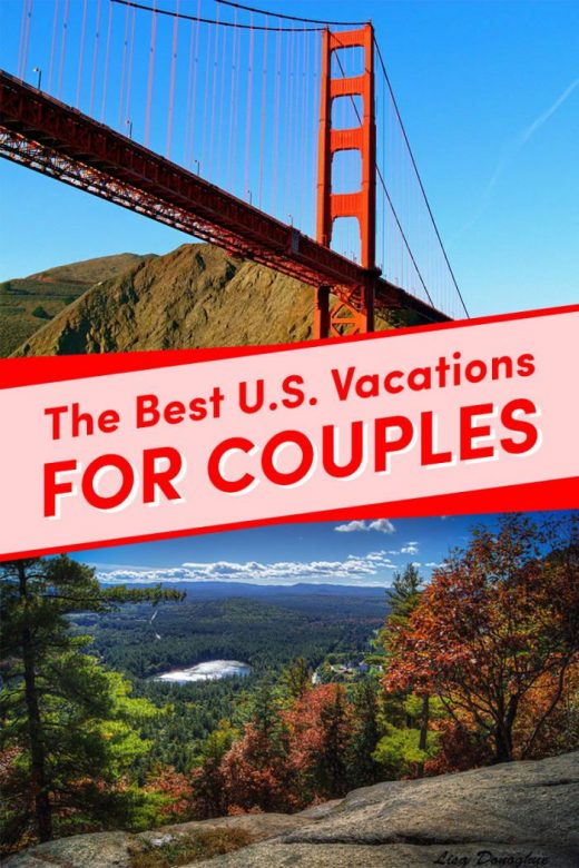 19 Of The Best Couples' Vacation Destinations In The U.S.