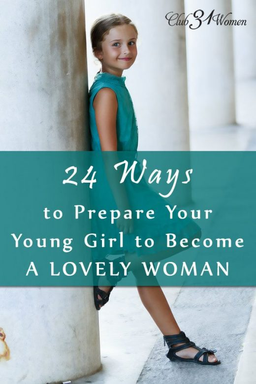 24 Means to Get ready Your Young Female to Turn out to be a Lovely Woman