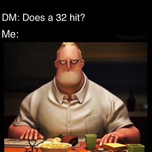 28 Hilariously Relatable Dungeons & Dragons Memes To Send To Your Party
