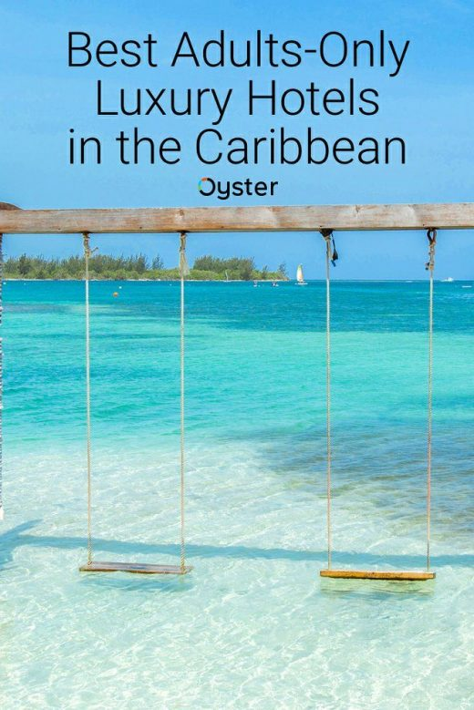 Best Luxury Caribbean Resorts for Adults Only