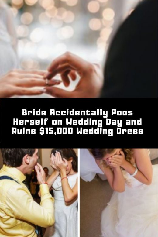 Bride Accidentally Poos Herself on Wedding Day and Ruins $15,000 Wedding Dress