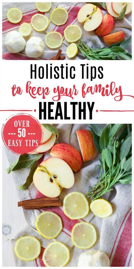 Holistic Tips to Keep Your Family Healthy