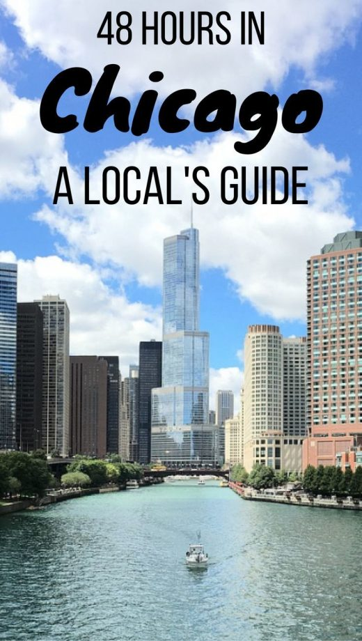 48 Hours in Chicago: The Perfect Itinerary (As Written by a Local)