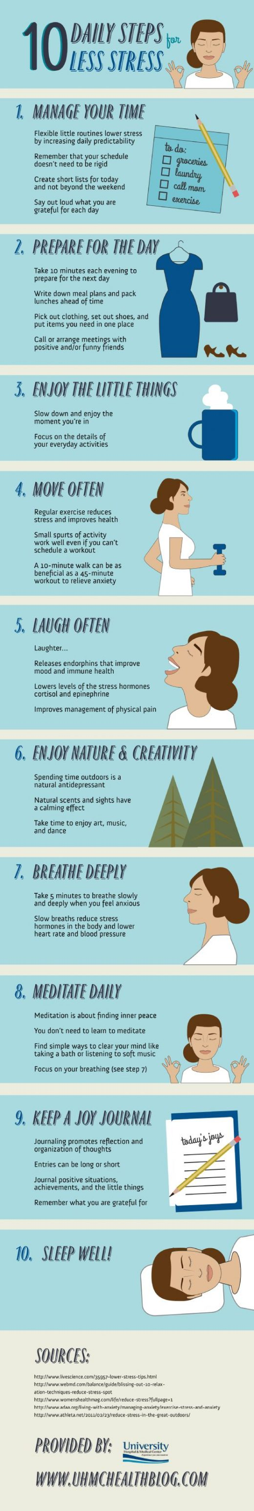 For tips on how to stress a little less every day: