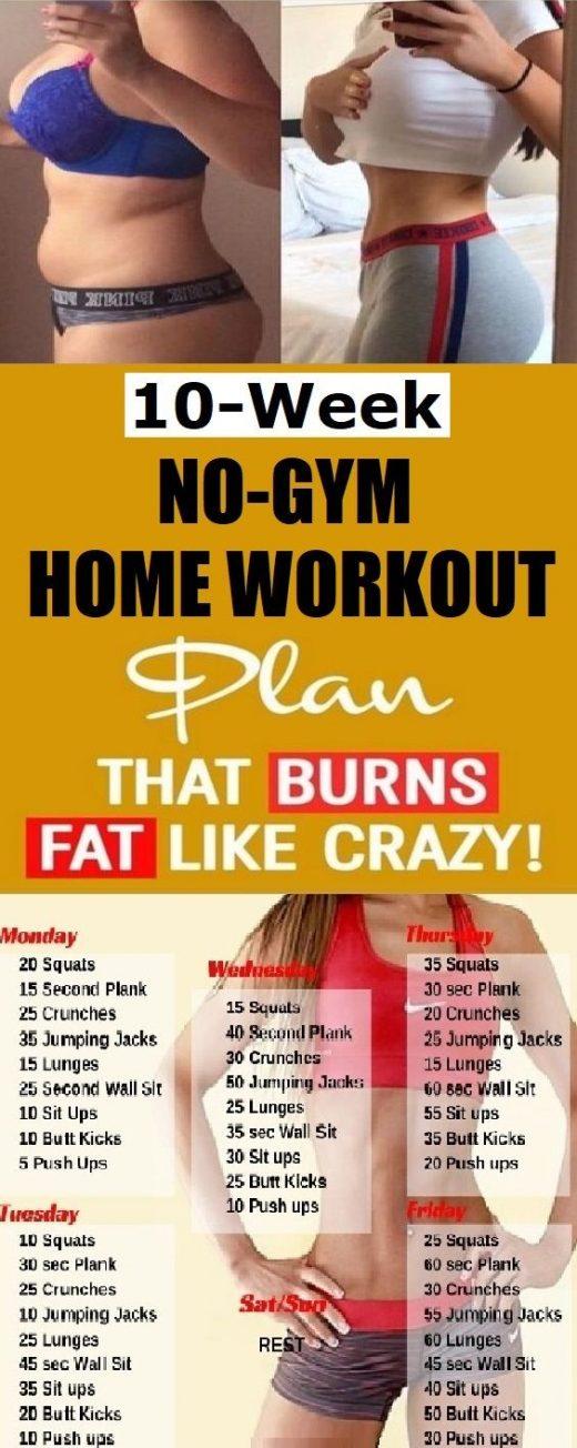 10 Week No-Gym Home Workout Plan That Burns Fat Guaranteed