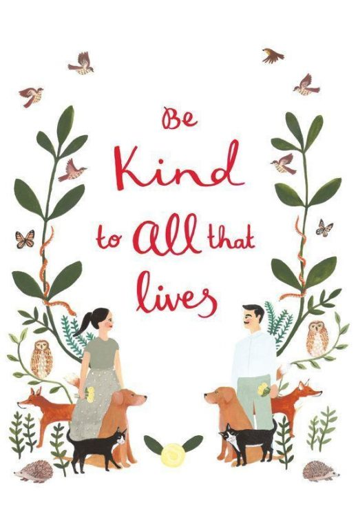 Be Kind to All that Lives, Illustration Art Print