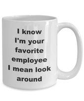 Favorite Employee Mug, office mug, job mug – funny sarcastic coffee tea cup gift for coworker