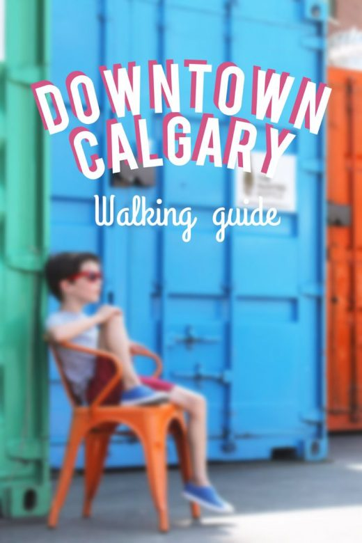 The Best Downtown Calgary Walking Guide to Hit All the Must-See Places!