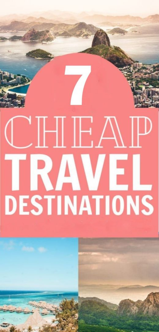Top 7 Amazing Cheap Places To Travel Now – Asezeef