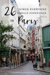 26 Things Everyone Should Experience in Paris