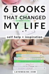 6 Books That Changed My Life – Lavendaire