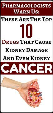 Best 10 medication that bring about kidney destruction and even kindnye canncer….!