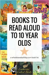 Best Read Aloud Books for 10-Year-Olds (and Up)