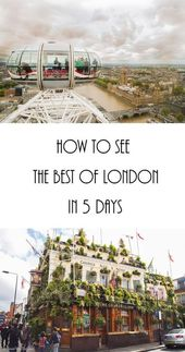 How to See the Best of London in 5 Days • Love Travel Will Eat