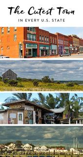 The Most Adorable Little Towns In Every State They May Be Tiny But They Have Plenty Of Character