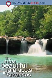 13 Places In Rural Arkansas That Prove Life In The Natural State Is Still Slow