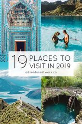 19 Places You Need to Visit in 2019 – Adventure at Work