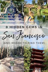 8 Hidden Gems in San Francisco (and where to find them) | Our Next Adventure