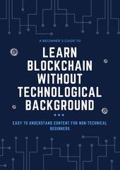 Basics of Blockchain Technology Simply Explained! (Updated)