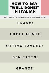 """How to Say """"Well done"""" in Italian"""