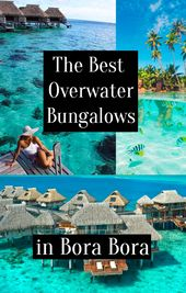 The Best Overwater Bungalows in Bora Bora