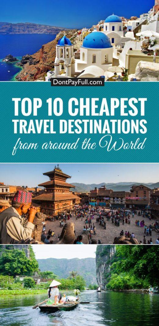 Top 10 Cheapest Travel Destinations