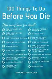 100 Dinge, die Sie tun müssen, bevor Sie sterben