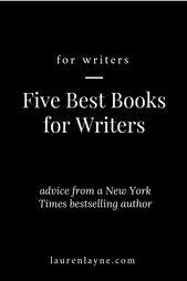 Five Best Books for Writers — Lauren Layne
