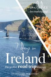 How to see the best of Ireland in a 7 day itinerary